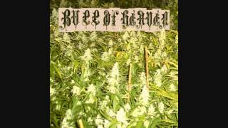 Bull Of Heaven - Weed Problem