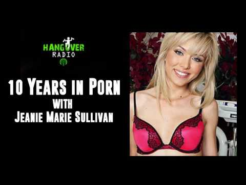 Hangover Radio: 10 years in Porn with Jeanie Marie Sullivan