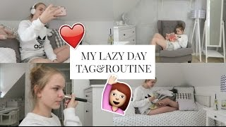MY LAZY DAY TAG&ROUTINE