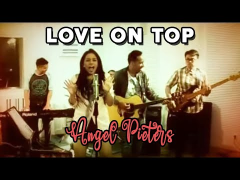 ANGEL PIETERS - Love On Top [Cover Music Version]