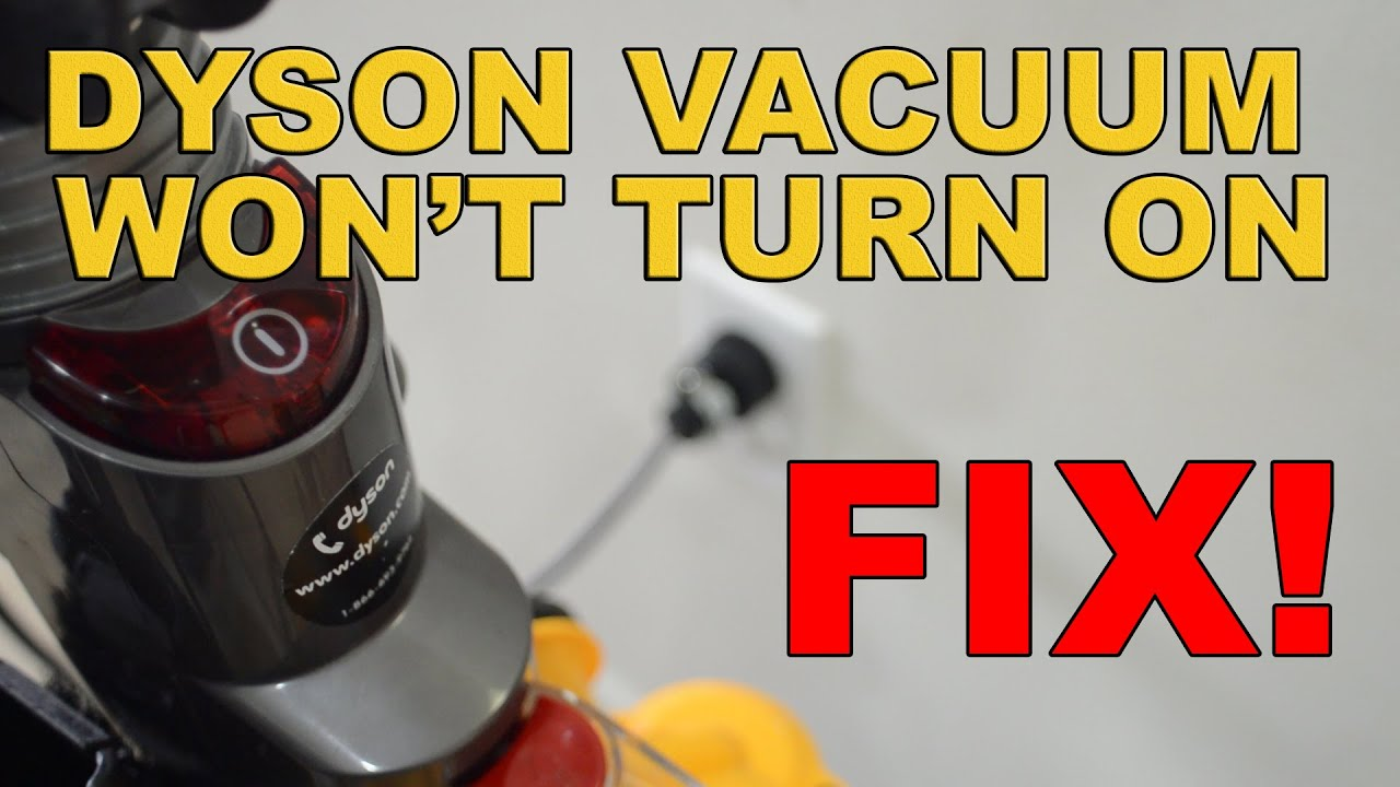 small resolution of dyson 33 wont turn on fix fixed vacuum again