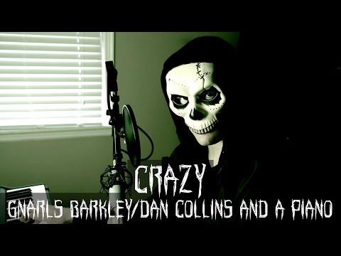 Crazy Gnarls Barkley  – Dan Collins and a Piano