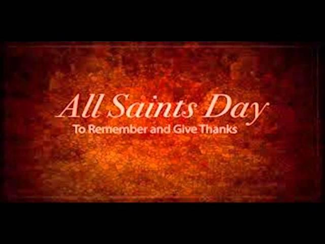 ALL SAINTS DAY - November 1,2015