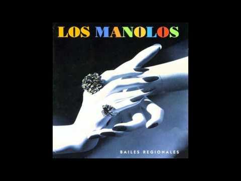 02 Los Manolos - Il Mondo - Bailes Regionales