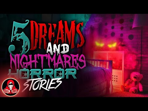 5 TRUE Ghost Stories about Dreams and Nightmares - Darkness Prevails