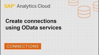 إنشاء اتصالات باستخدام OData الخدمات: SAP تحليلات سحابة (2018.21.2)
