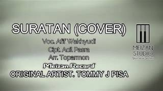 TOMMY J PISA -  SURATAN REMIX COVER BY AFIF WAKHYUDI (Official Video Lirik TOPARMON)