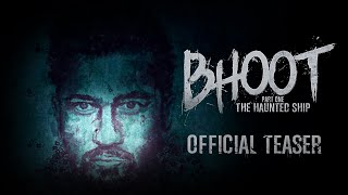Bhoot: The Haunted Ship - Official Teaser | Vicky Kaushal, Bhumi Pednekar