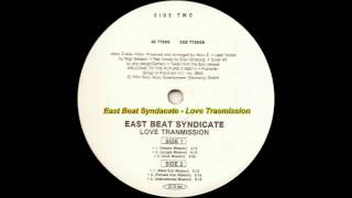 East Beat Syndicate - Love Transmission (Impact Mission)
