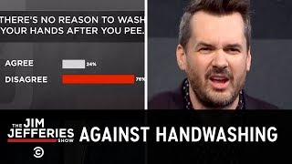Unpopular Opinions: Vaping & Peeing Without Washing Your Hands - The Jim Jefferies Show
