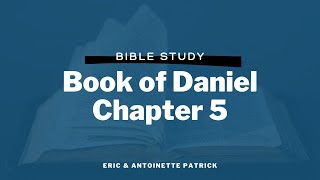 Book of Daniel Chapter 5: Look Ma, Some Hands!