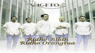 Vagetoz - Ridho Allah Ridho Orang Tua