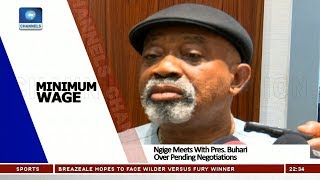 Ngige Meets With Pres. Buhari Over Pending Negotiations On Minimum Wage 26/10/18 Pt.3 |News@10|