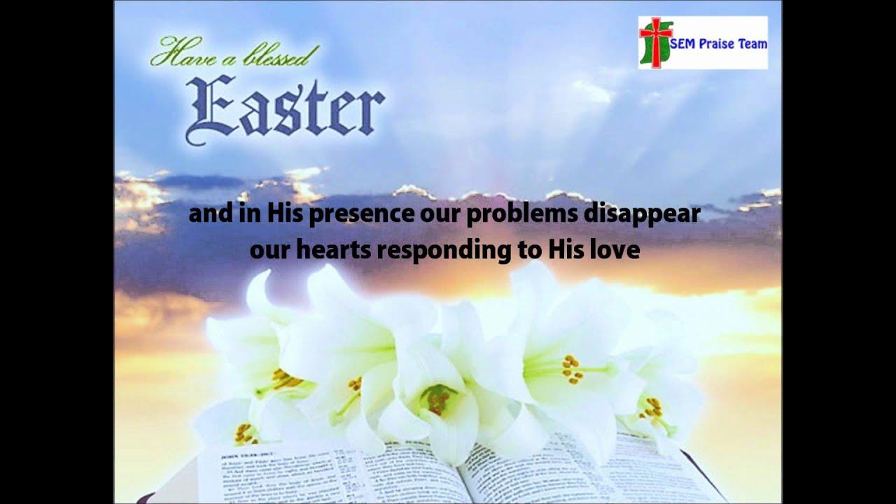 Sem Praise Team Jesus We Celebrate Your Victory With Lyrics