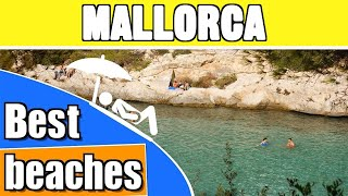 Best beaches in Mallorca - Majorca holiday guide