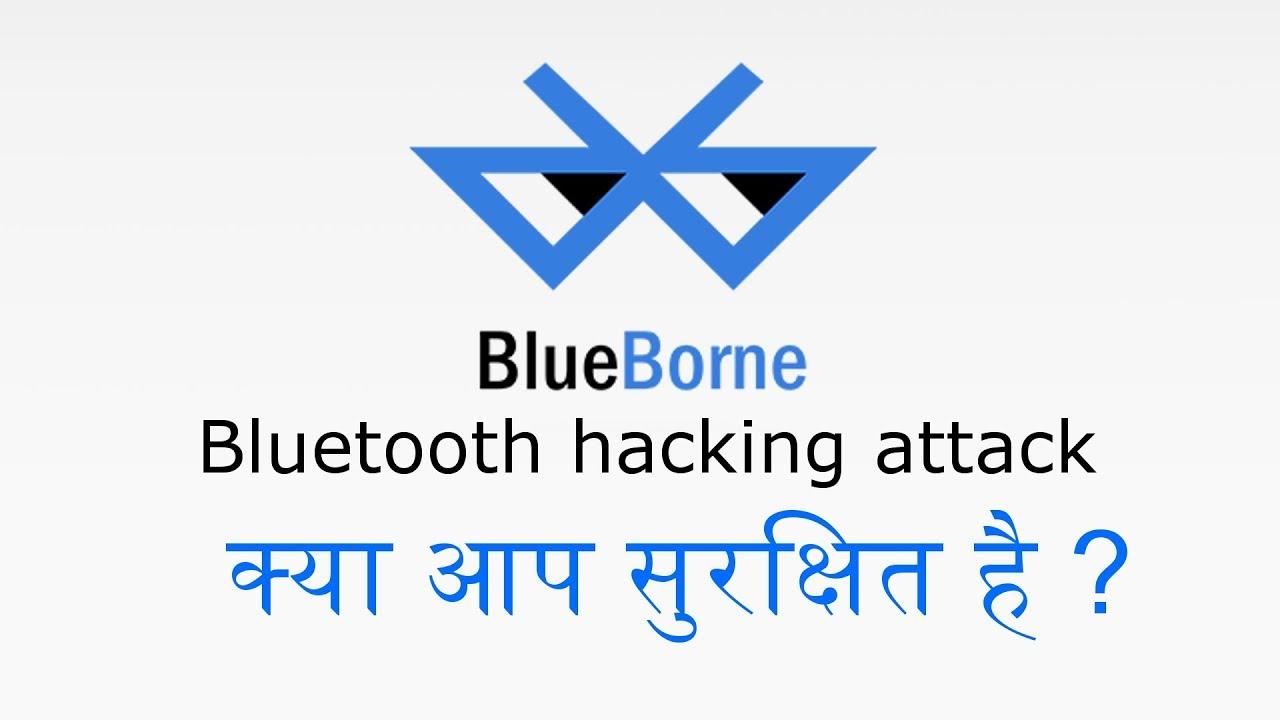BlueBorne Bluetooth hacking attack explain in hindi
