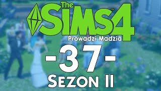 The SimS 4 Sezon II #37 - Rodzinny dzień i przygotowania do pracy