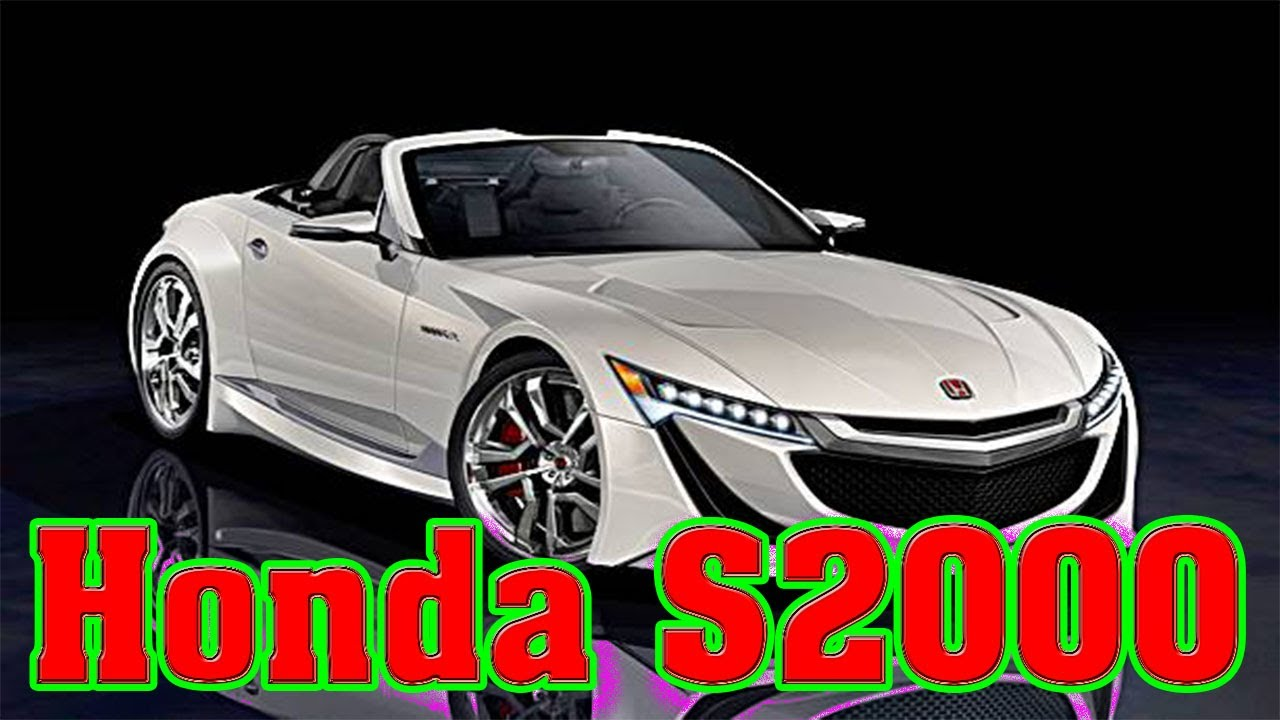 2019 honda s2000 2019 honda s2000 convertible 2019 honda s2000 pictures new cars buy youtube. Black Bedroom Furniture Sets. Home Design Ideas