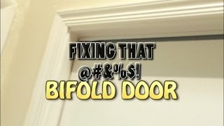 Fixing the bifold closet door