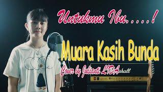 Muara Kasih Bunda - Erie Suzan | Cover by Julianti LIDA (Video Lirik)
