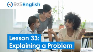925 English Video Lesson 33 - How to Explain a Problem in English | English Video Lesson