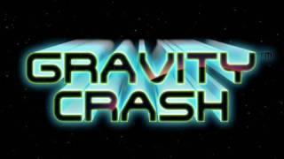 Gravity Crash™