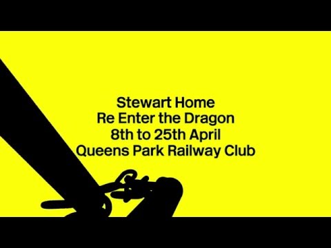 Stewart Home Re Enter the Dragon
