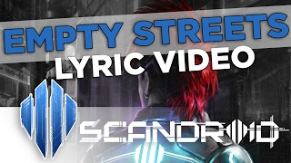 Scandroid - Empty Streets (Official Lyric Video)