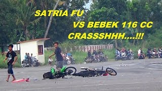 Balap Liar CRASSH ! Satria FU VS Bebek 116 CC Street Racing