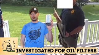 Man Visited by Homeland Security For Buying Oil Filters