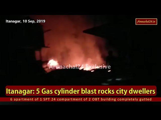 Itanagar: 5 cylinder blast rocks city dwellers.