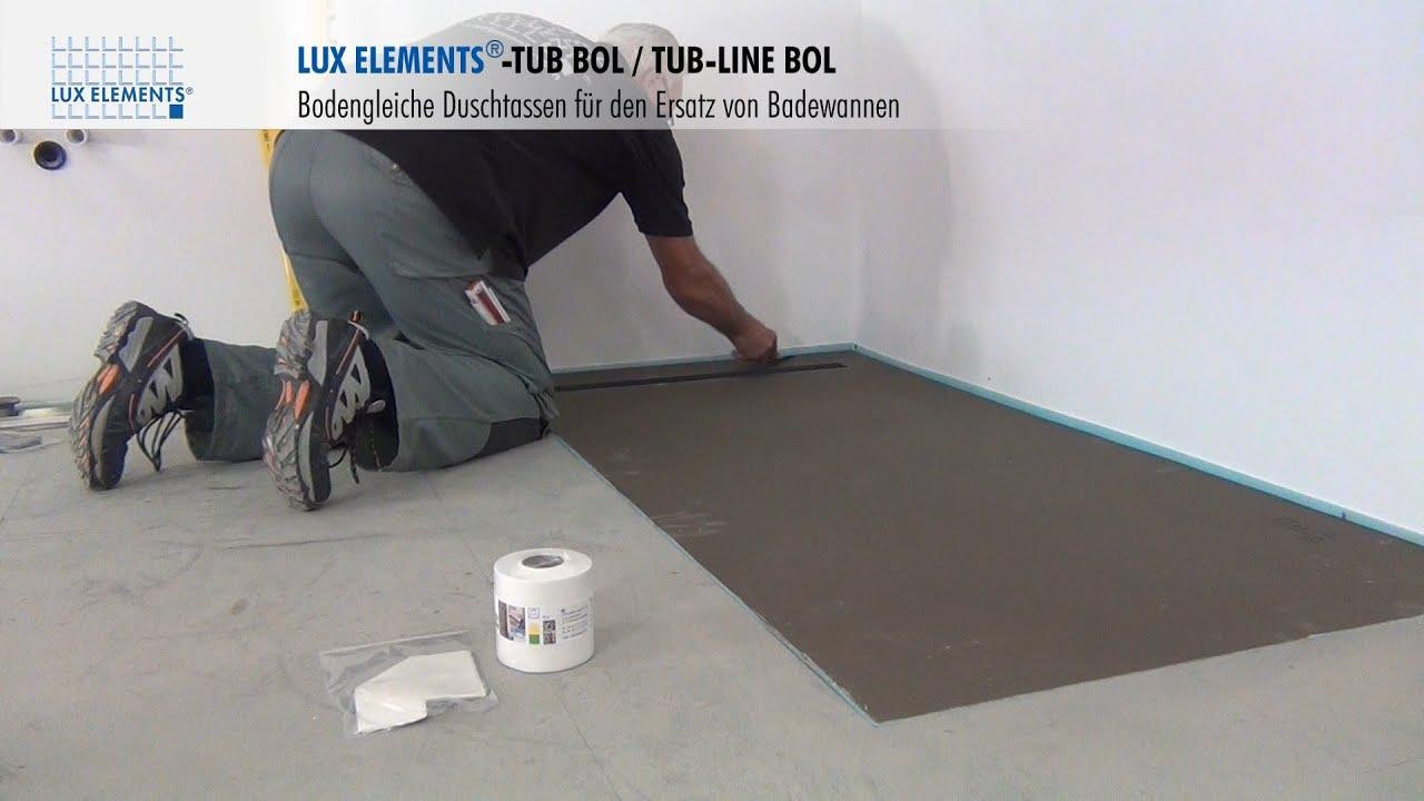 Lux elements montage bodengleiche duschtassen tub bol als ersatz f r badewannen youtube - Montage douche a l italienne ...