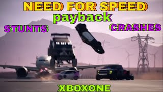NEED FOR SPEED PAYBACK STUNTS,CRASHES AND GAME PLAY - XBOXONE