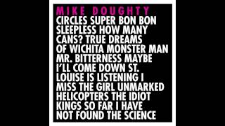 Mr.  Bitterness - Mike Doughty (from