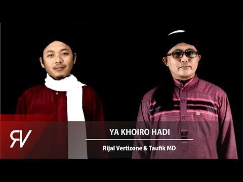 Taufiq MD - Ya Khoiro Hadi Ft Rijal Vertizone