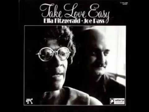 Ella Fitzgerald & Joe Pass Take Love Easy (Full album)