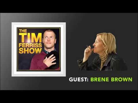 Brene Brown Interview (Full Episode) | The Tim Ferriss Show (Podcast)