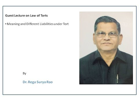 Guest Lecture on Law of Torts by Dr. Rega Surya Rao (Only Audio)