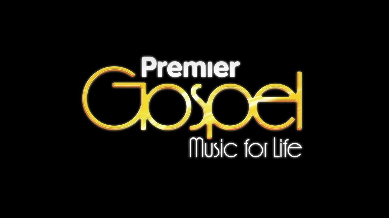 Listen To Premier Gospel // Music For Life