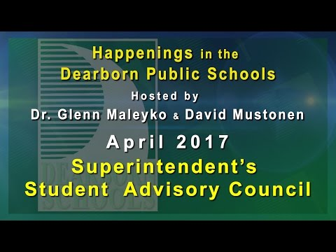Happenings in the Dearborn Schools: Superintendents Student Advisory Council