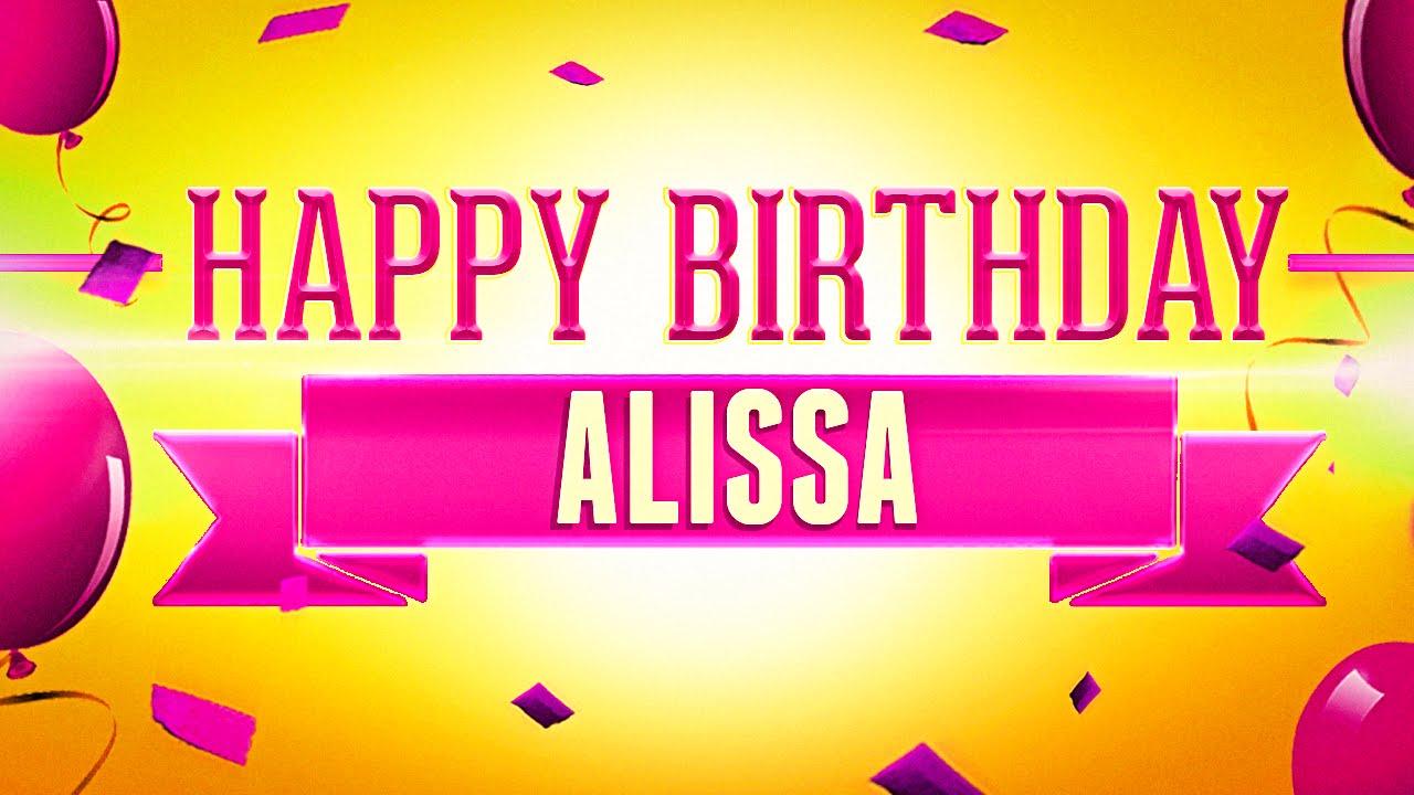 Happy Birthday Alissa Youtube