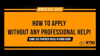 Video 6 - How to Apply for a Same Sex Partner Visa in Hong Kong -  Slippers and Pipe Visa download MP3, 3GP, MP4, WEBM, AVI, FLV Desember 2017