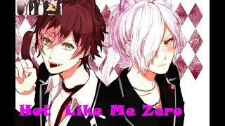 [DIABOLIK LOVERS ] HOT LIKE ME ZERO