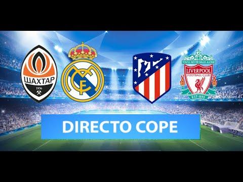 (SOLO AUDIO) Directo del Shaktar 0-5 Real Madrid y Atlético 2-3 Liverpool en Tiempo de Juego COPE