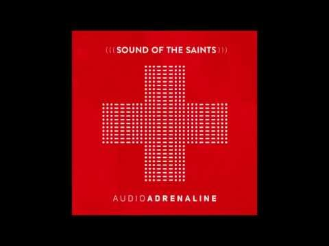Audio Adrenaline, Sound of the Saints album