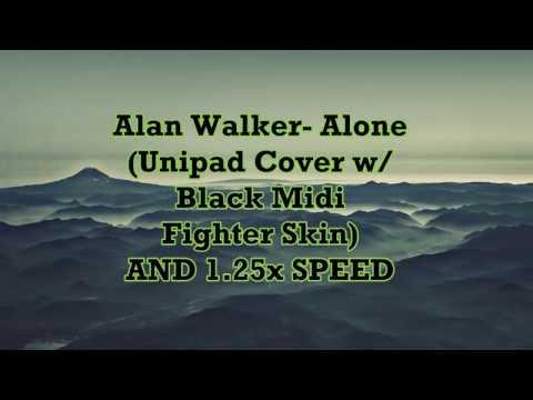 Alan Walker - Alone ( Unipad Cover w/ Black Midi Fighter Skin ) 1.25x Speed