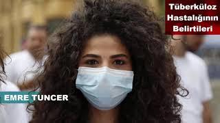 Tüberküloz Hastalığının Belirtileri Nelerdir ?