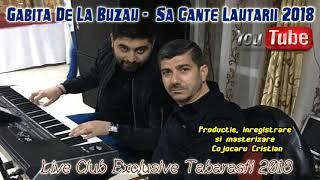 Gabita De La Buzau - Sa Cante Lautarii 2018 (Club Exclusive Tabarasti)