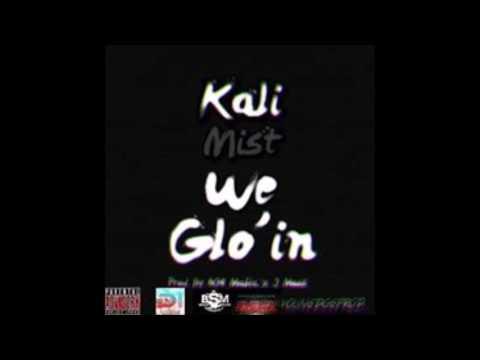 KaliMist-We Glo'in(Prod.808 Mafia &J Moss)New DIOE 2017
