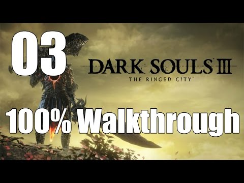 Dark Souls 3: The Ringed City - Walkthrough Part 3: Ringed Inner Wall